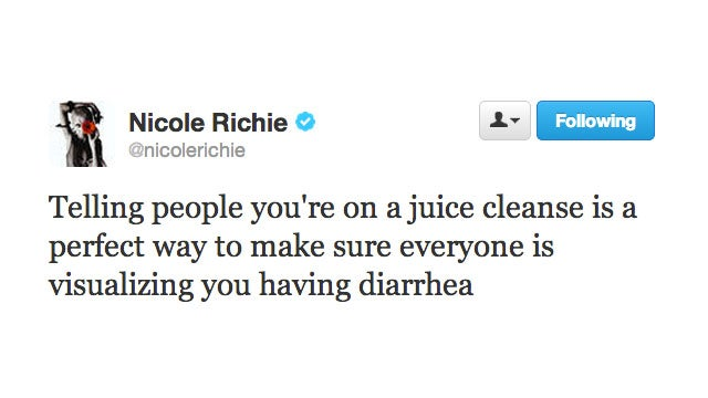 Nicole Richie Knows That Saying You're on a Juice Cleanse Really Just Means You Have Diarrhea