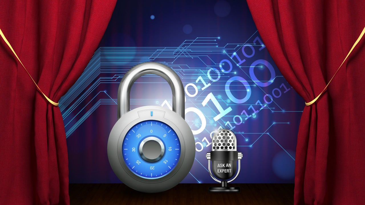 Ask an Expert: All About Online Privacy and Security