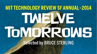 MIT Technology Review's TWELVE TOMORROWS is packed with scifi goodness