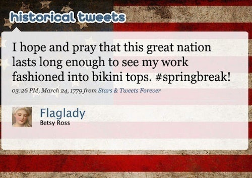 What Would Betsy Ross Tweet?