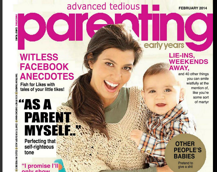 Advanced Tedious Parenting Is The Parenting Magazine We All Deserve