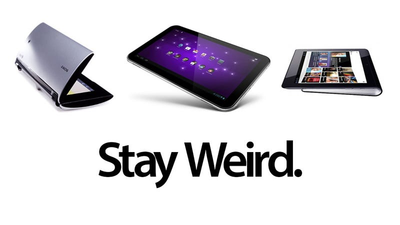 Dear Android Tablets: Stay Crazy