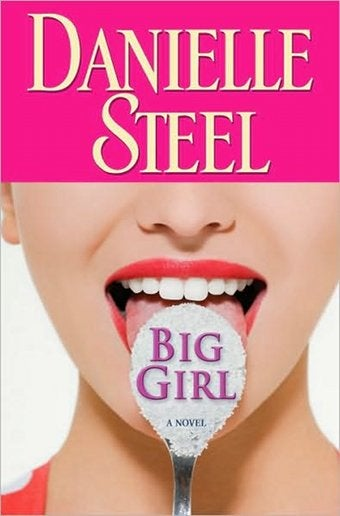 Danielle Steel's Big Girl: The Biggest Loser