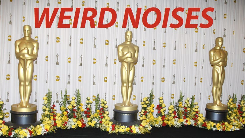 What the Hell Is That Weird Noise at the Oscars?