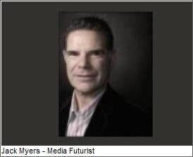 Media Futurist Jack Myers Has A Cohesive Strategic Vision To Make You Billion$!