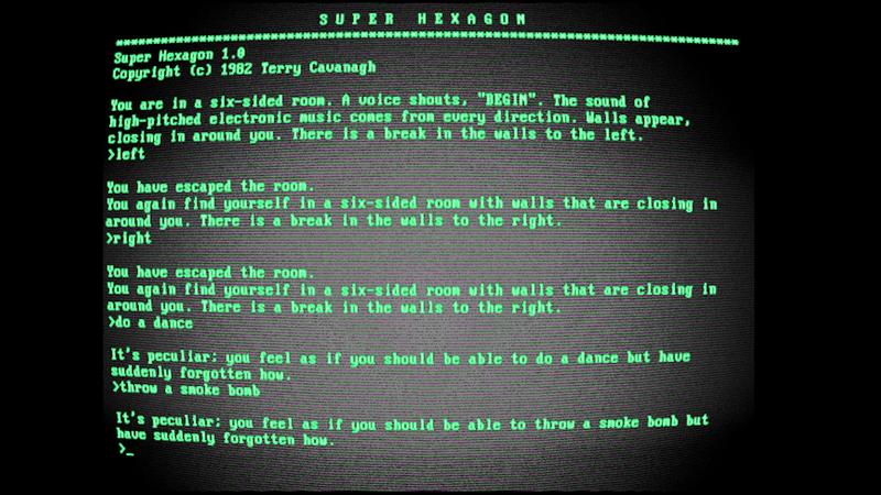 Little Did You Know Super Hexagon Is Actually a Text Adventure From 1982
