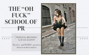 How She Did It: the Official Julia Allison School of Branding