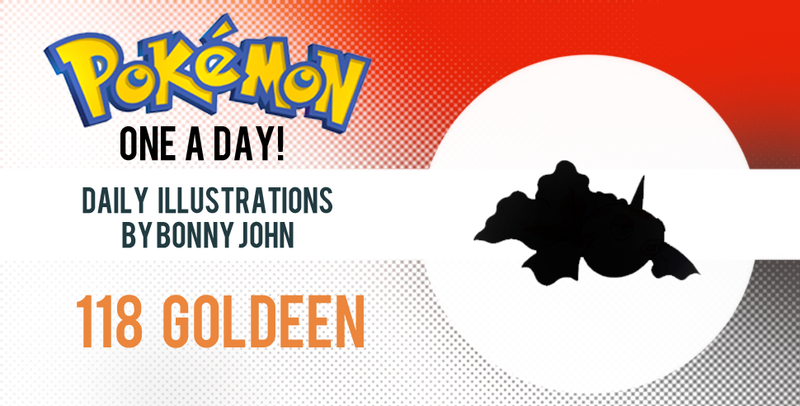 Glamorous Goldeen! Pokemon One a Day!