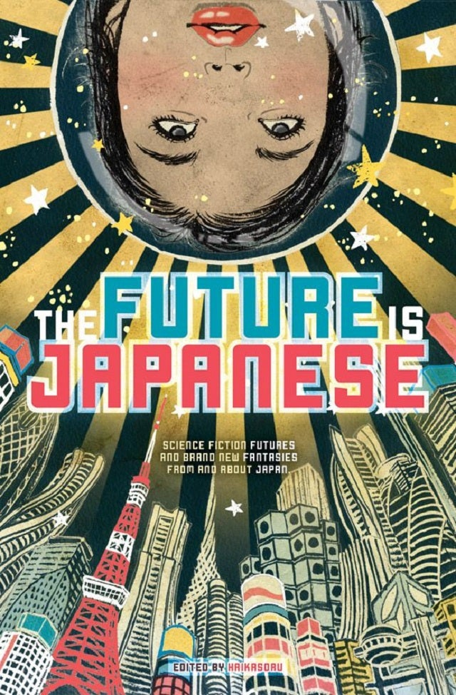 One anthology contains the most amazing visions of future Japan