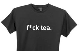 'F*ck Tea' Campaign Won't Help Any Progressive Causes