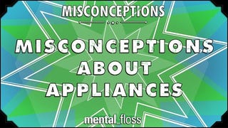 This Video Debunks 10 Popular Misconceptions About Home Appli