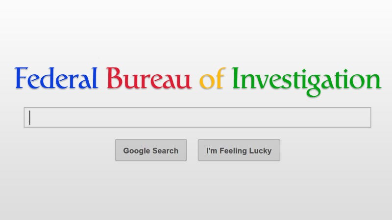 Yes, The FBI Is Tracking American Google Searches