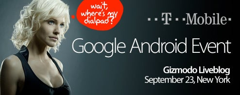 T-Mobile Android Event Liveblog on Tuesday: Whatcha Wanna See?