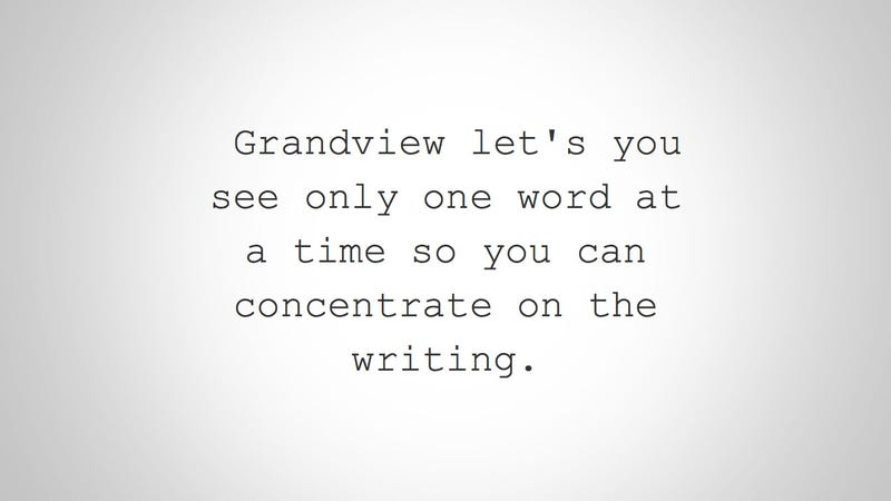 Grandview Offers Multiple Methods of Distraction-Free Writing