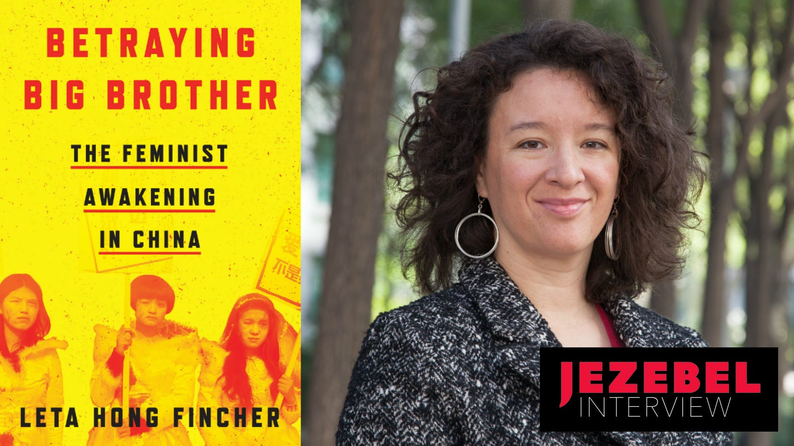 Feminism As a 'Global Solidarity Movement': Leta Hong-Fincher on Feminism and #MeToo in China