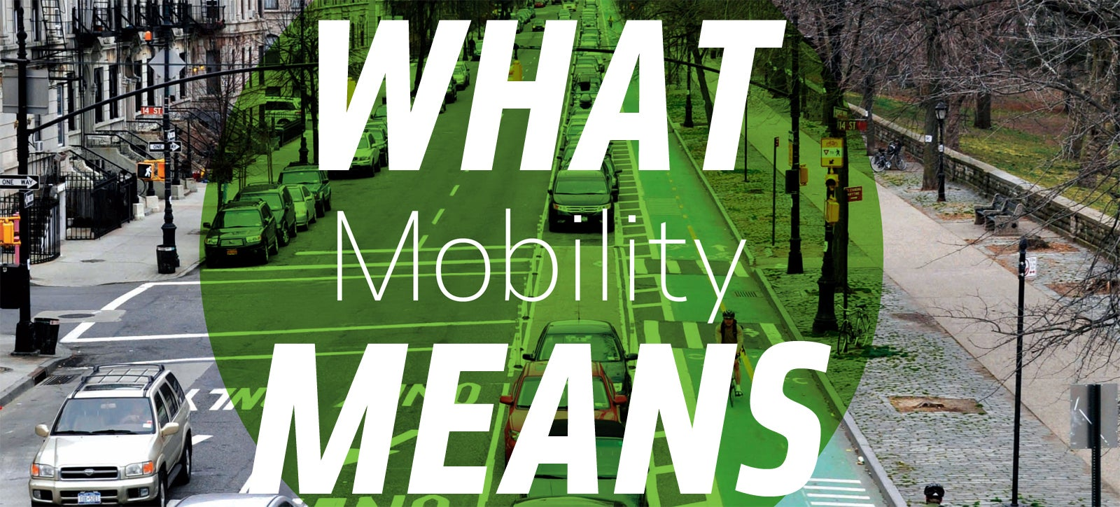 What People Actually Mean When They Talk About 'Mobility'