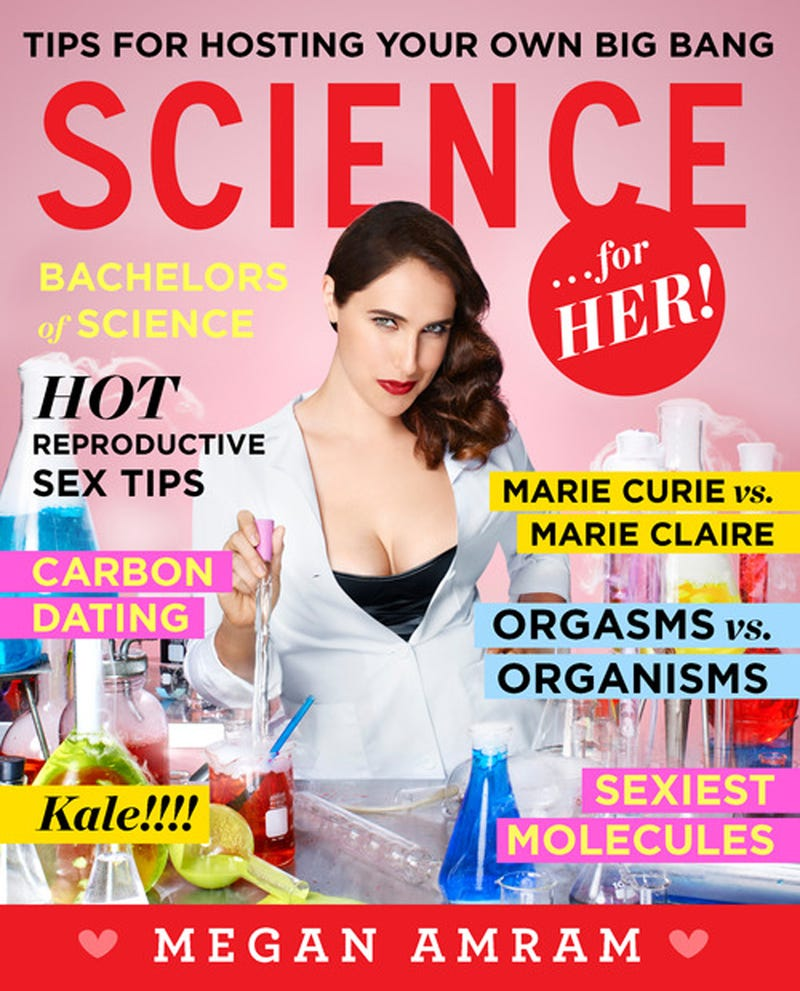 Megan Amram's 'Science...For Her!' Looks Amazing