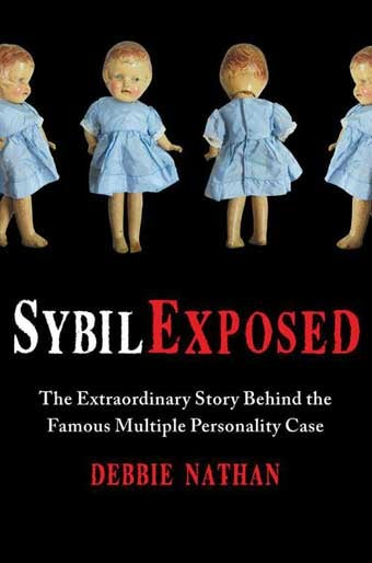 What disease did Sybil, the world's most famous multiple-personality patient, actually have?