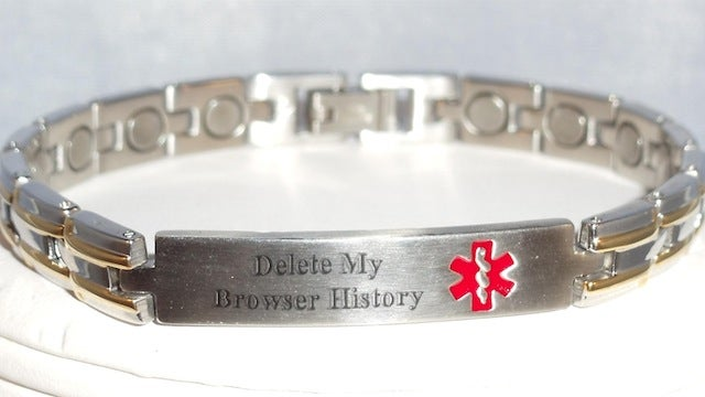We Should All Wear This Medical Alert Bracelet That Makes Sure Your Browser's History Gets Deleted
