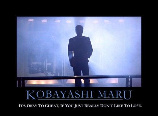 Kobayashi Maru Teaches You To Cheat