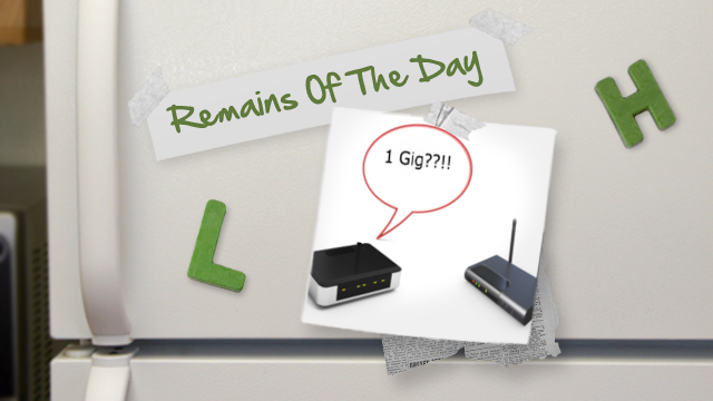 Remains of the Day: Say Hello to the First Gigabit Wi-Fi Router
