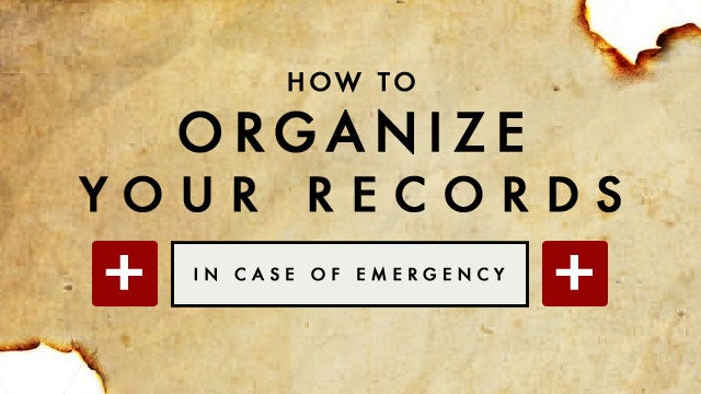 How to Create an In-Case-of-Emergency Everything Document to Keep Your Loved Ones Informed if Worst Comes to Worst