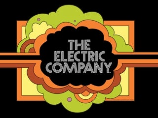 It's Electric: The Electric Company Returns