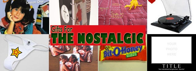 The Nostalgia Gift Guide