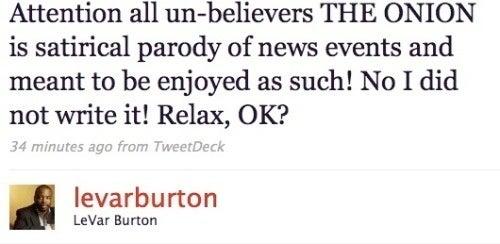 LeVar Burton Did Not Write That Onion Article, Upset Fans
