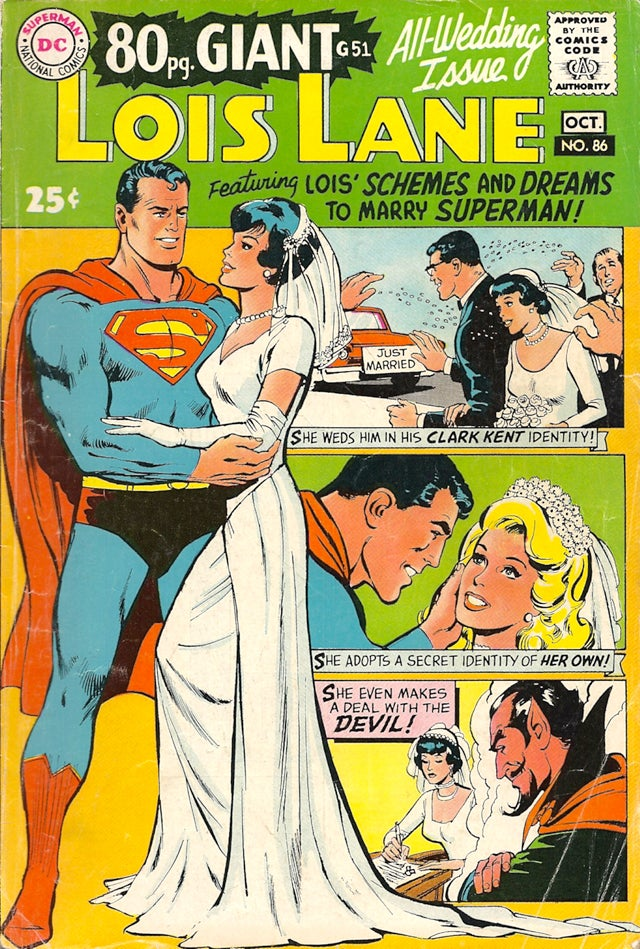 Vintage Lois Lane Comics Reveal She Was Manipulative & Marriage-Obsessed