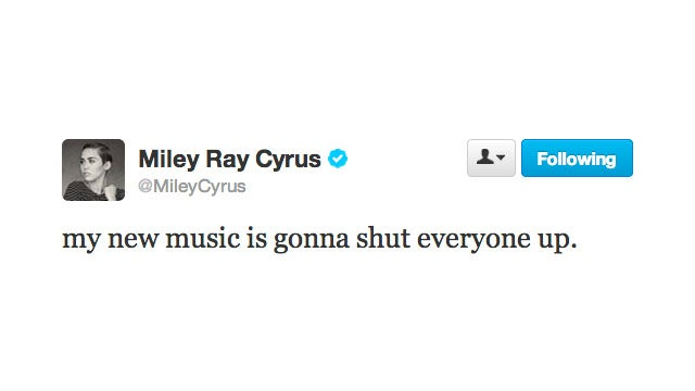 Miley Cyrus Will Shut Us Up with Her Music