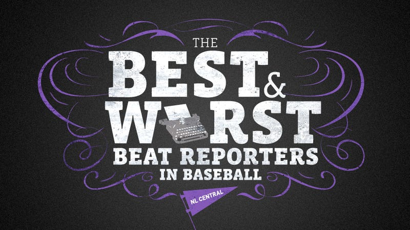 The Best And Worst Beat Reporters In Baseball: NL Central