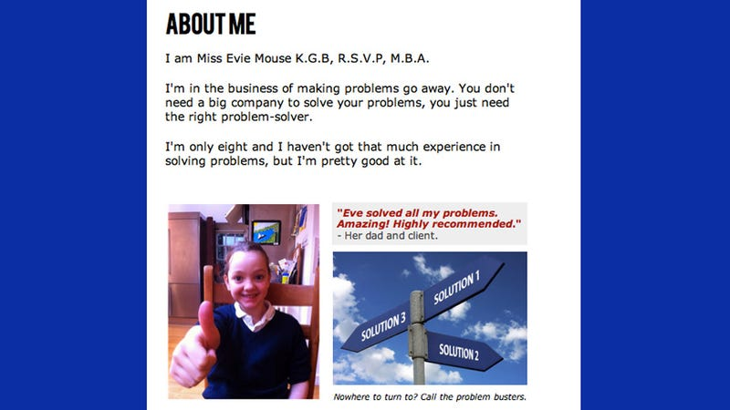 Why Not Let the World's Wisest 8-Year-Old Solve Your Problems For You?