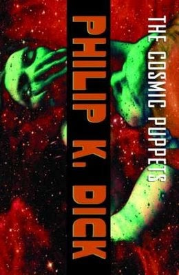 "The Evolution of Philip K. Dick's ""Cosmic Puppets"""