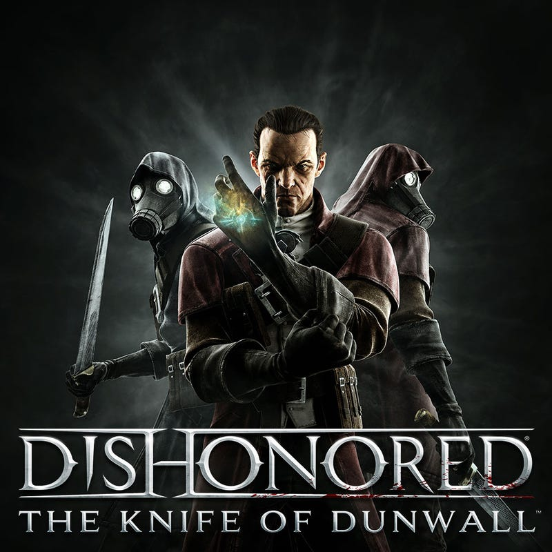 Become Dishonored's Deadliest Assassin in Next Month's The Knife of Dunwall