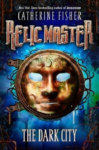 Read the first 6 chapters of Catherine Fisher's Relic Master