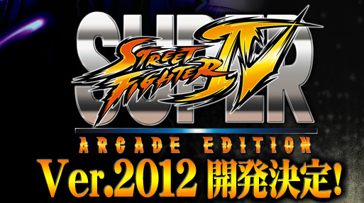 2012 Will Get a New Super Street Fighter IV Version