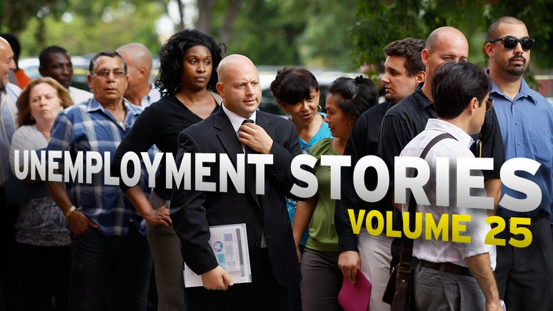 Unemployment Stories, Vol. 25: 'I Still Exist'