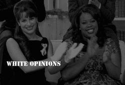 White opinions gifs + other awesomeness