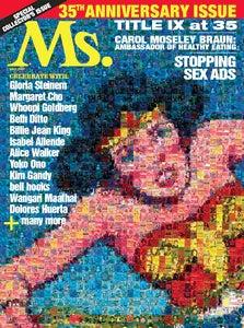'Ms.' Magazine Celebrates Its 35th Anniversary...Yay?