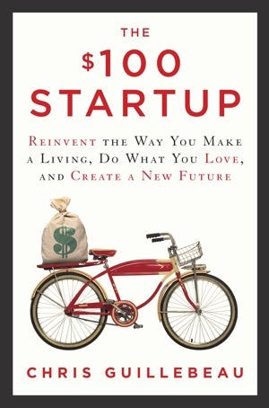 Attention Solopreneurs: Get Your Excerpt of The $100 Startup Right Here
