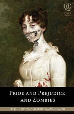 Mr. Darcy's Brains Taste Foul In My Undead Mouth
