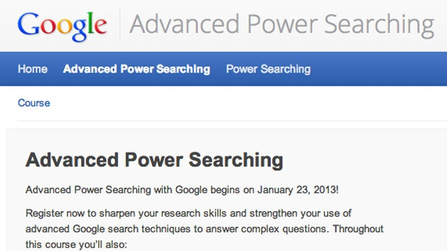 Sign Up for Google's Advanced Power Searching Course and Level Up Your Search Skills
