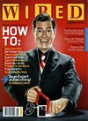 WIRED's August issue How To bonanza