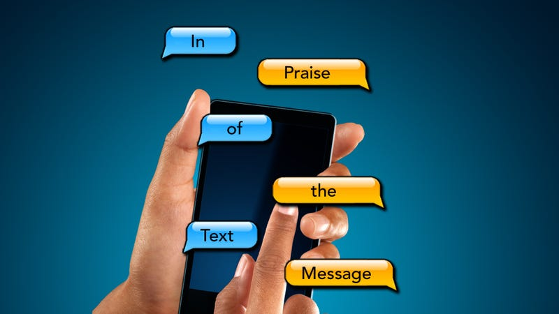 In Praise of the Text Message