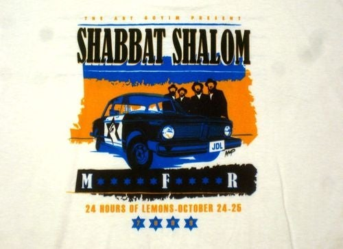 """Yes, You Can Buy A """"Shabbat Shalom, M*****F****R"""" LeMons Team Shirt!"""