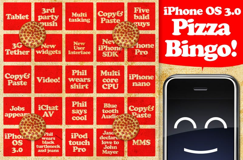 iPhone OS 3.0 Liveblog Pizza Bingo: Follow the Keynote and Win Free Pizza