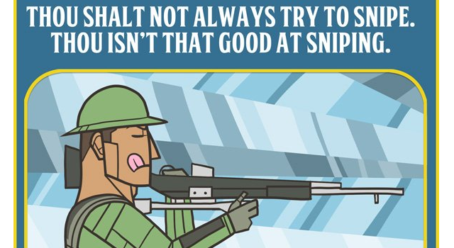 The Commandments of Playing Online Shooters