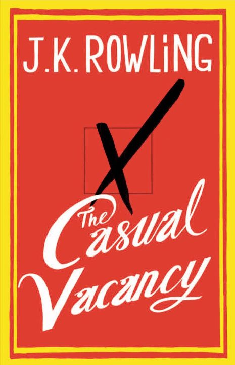 Here's the Cover of J.K. Rowling's first Post-Harry-Potter Novel, The Casual Vacancy