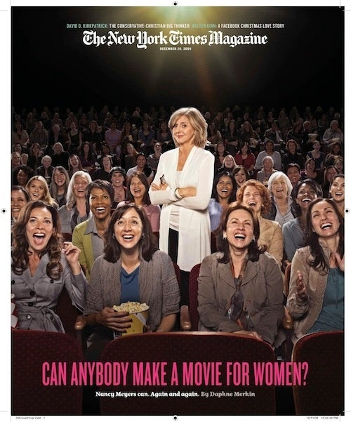 It's Complicated: The Triumph Of, And Trouble With, Nancy Meyers